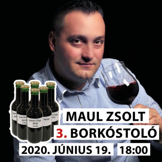 Maul Zsolt online borkóstoló 3. felvonás (Villány)