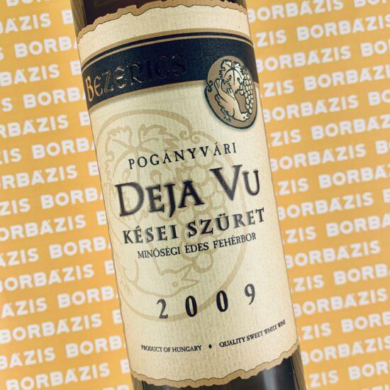 Bezerics Borház Deja Vu 2009